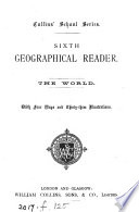 The illustrated geographical reader  Standards 1 2  4 6 7