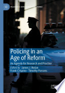 Policing in an Age of Reform