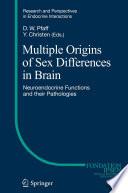Multiple Origins of Sex Differences in Brain Book