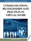 Communication Relationships And Practices In Virtual Work