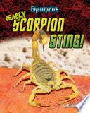 Deadly Scorpion Sting