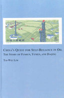 China s Quest for Self reliance in Oil