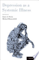 Depression as a Systemic Illness Book