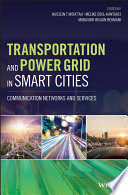 Transportation and Power Grid in Smart Cities Book