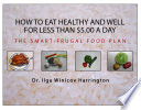 How to Eat Healthy and Well for Less Than $5.00 a Day