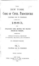 The New York Code of Civil Procedure  as Amended Prior to 1883