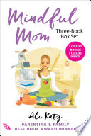 Mindful Mom Three Book Box Set