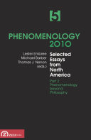 Phenomenology 2010  Volume 5  Selected Essays from North America  Part 2  Phenomenology beyond Philosophy
