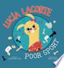 Lucia Lacorte  Poor Sport
