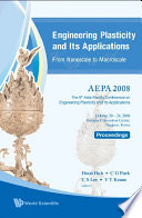 Engineering Plasticity and Its Applications from Nanoscale to Macroscale Book