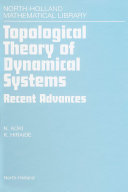 Topological Theory of Dynamical Systems