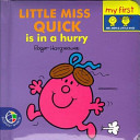 Little Miss Quick is in a Hurry