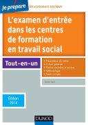 Je prépare l'examen d'entrée dans les centres de formation en travail social -5e éd. 2014