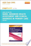 Advanced Health Assessment & Clinical Diagnosis in Primary Care - Pageburst E-Book on Kno (Retail Access Card)