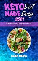 Keto Diet Made Easy 2021 Book PDF