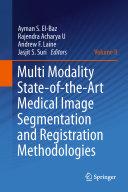 Multi Modality State of the Art Medical Image Segmentation and Registration Methodologies