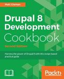 Drupal 8 Development Cookbook - Second Edition