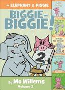 An Elephant   Piggie Biggie Volume 2