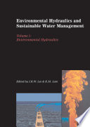 Environmental Hydraulics and Sustainable Water Management  Two Volume Set Book