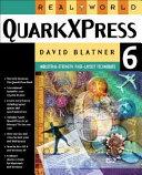 Real World QuarkXPress 6 for Macintosh and Windows Book