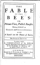 The Fable of the Bees, Or, Private Vices, Publick Benefits