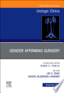 Considerations in Gender Reassignment Surgery  An Issue of Urologic Clinics E Book