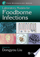Laboratory Models for Foodborne Infections