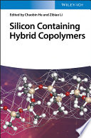 Silicon Containing Hybrid Copolymers