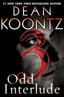 Odd Interlude #3 (An Odd Thomas Story)