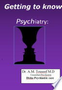 Getting to know Psychiatry
