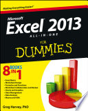 """""""Excel 2013 All-in-One For Dummies"""" by Greg Harvey"""