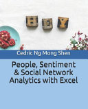 People  Sentiment and Social Network Analytics with Excel Book