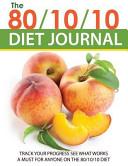 The 80 10 10 Diet Journal Book