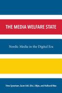 The Media Welfare State