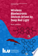 Wireless Bioelectronic Devices Driven by Deep Red Light