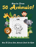 How to Draw 50 Animals Book PDF