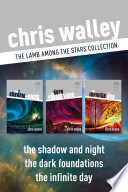 The Lamb among the Stars Collection  The Shadow and Night   The Dark Foundations   The Infinite Day
