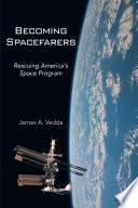 Becoming Spacefarers