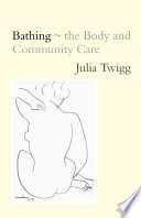 Bathing The Body And Community Care