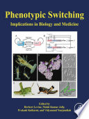 Phenotypic Switching
