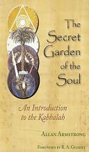 The Secret Garden of the Soul