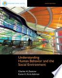 """Brooks/Cole Empowerment Series: Understanding Human Behavior and the Social Environment"" by Charles Zastrow, Karen K. Kirst-Ashman"