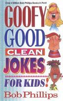 Goofy Good Clean Jokes for Kids