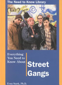 Everything You Need to Know About Street Gangs