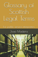 Glossary of Scottish Legal Terms