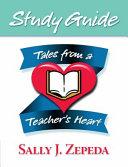 Tales from a Teacher s Heart