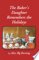 The Baker S Daughter Remembers The Holidays Book PDF