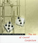 The Art of Causal Conjecture