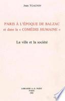Paris à l'époque de Balzac et dans la