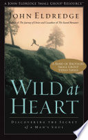 Wild at Heart  A Band of Brothers Small Group VIdeo Series Book